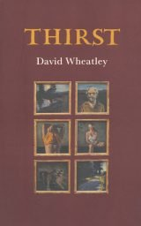 Thirst - David Wheatley