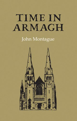 Time in Armagh - John Montague