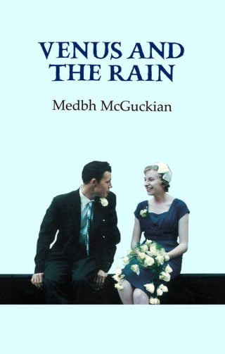 Venus and the Rain - Medbh McGuckian