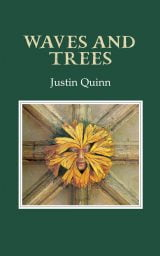 Waves and Trees - Justin Quinn