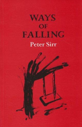 Ways of Falling - Peter Sirr