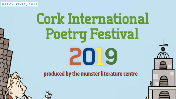 Cork International Poetry Festival:19-23 March