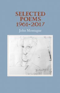 Selected Poems 1961-2017 by John Montague