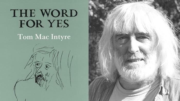 Tom Mac Intyre 1931-2019