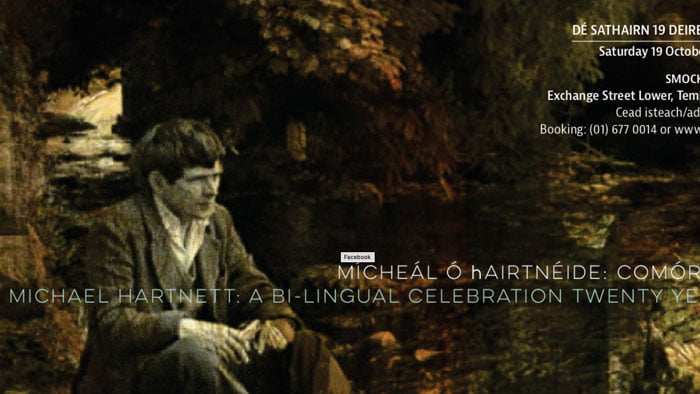 Michael Hartnett: A Bilingual Celebration – 19 October