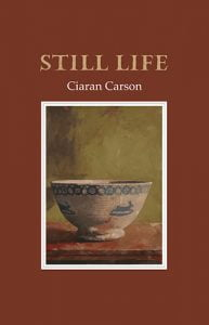 Still Life - Ciaran Carson - cover