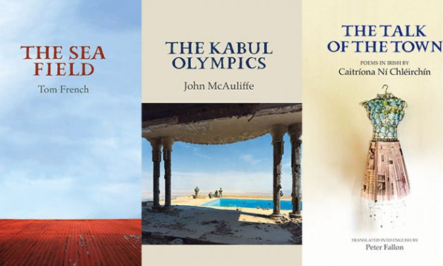 New Titles from Tom French, John McAuliffe and Caitríona Ní Chléirchín