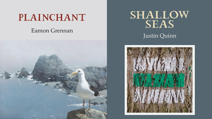Just Published: New Titles from Eamon Grennan and Justin Quinn