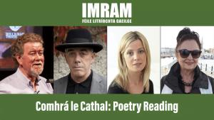 IMRAM Reading: Cathal Póirtéir, Theo Dorgan, Caitríona Ní Chléirchín, Celia de Fréine