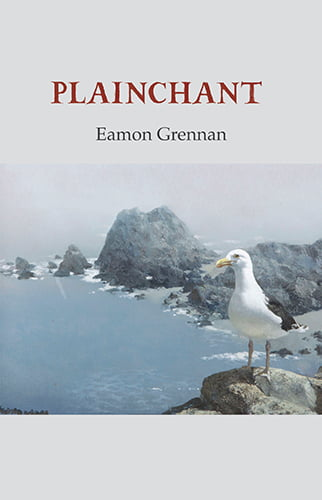 Plainchant - Eamon Grennan