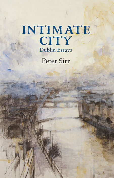 Intimate City - Peter Sirr