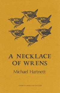 A Necklace of Wrens – Michael Hartnett