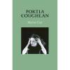 Portia Coughlan – Marina Carr