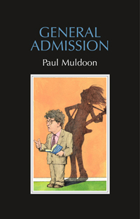 Paul Muldoon General Admission