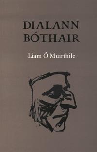 Liam O Muirthile Dialann Bothair