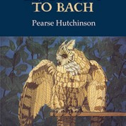 Listening to Bach – Pearse Hutchinson