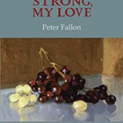 Strong, My Love – Peter Fallon