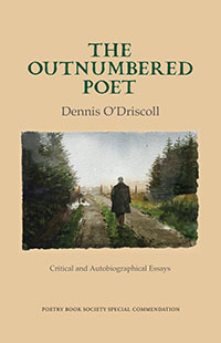 The Outnumbered Poet - Dennis O'Driscoll