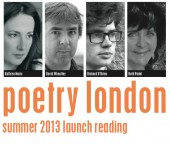 Poetry London Summer 2013 Launch Reading – 31 May
