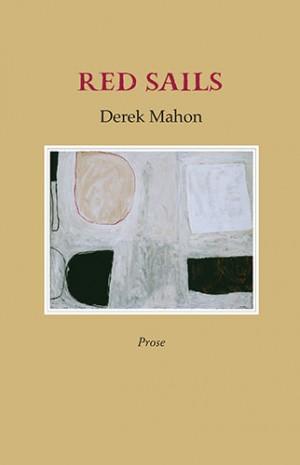 Red Sails - Derek Mahon