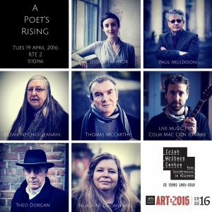 A Poet's Rising – RTE 2 – Tuesday 19 April