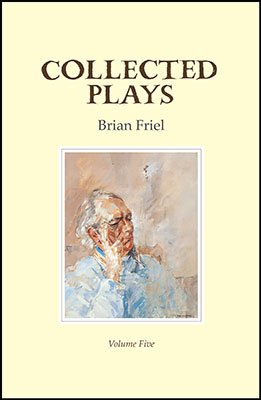 friel-collected-plays-vol-5-web