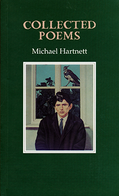 Collected Poems - Michael Hartnett