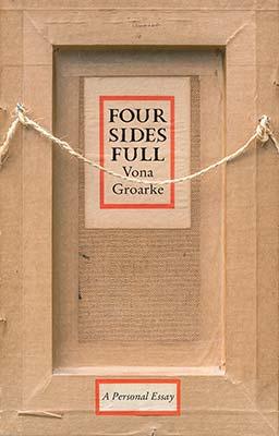 Four Sides Full – Vona Groarke