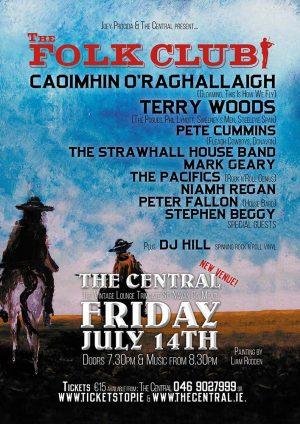 The Folk Club, The Central, Navan: 14 July