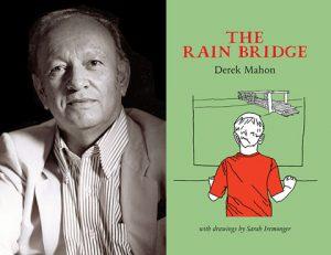 Derek Mahon. The Rain Bridge
