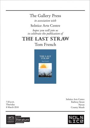 The Last Straw – Tom French: 8 March